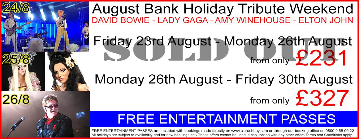 AUGUST BANK HOLIDAY TRIBUTE WEEKEND